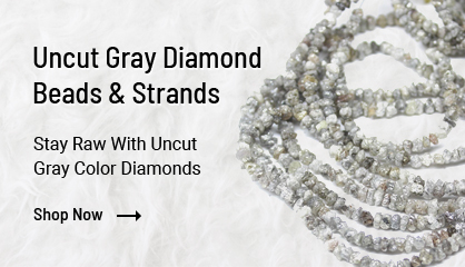 Uncut Gray Diamond Beads